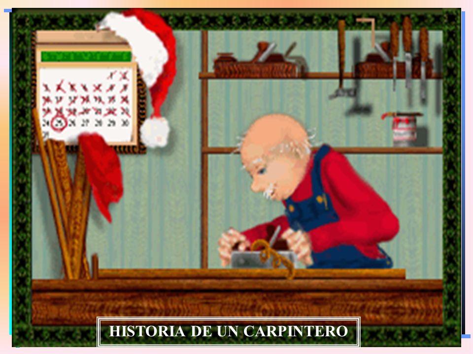 HISTORIA DE UN CARPINTERO