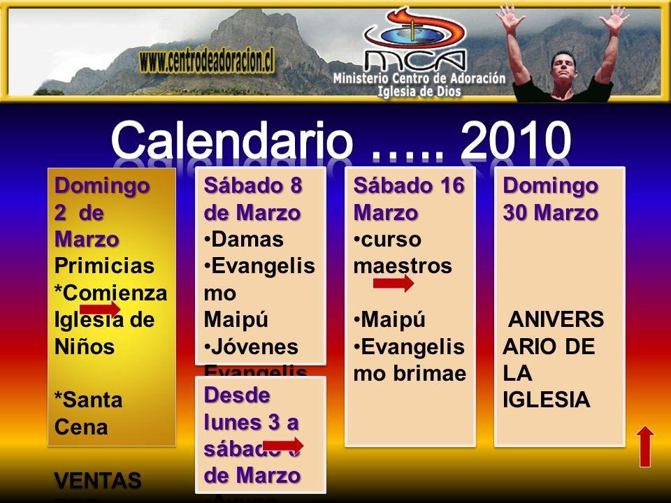 Domingo 2 de Marzo Primicias *Comienza Iglesia de Niños *Santa Cena VENTAS PRO MATRIMO NIOS Domingo 2 de Marzo Primicias *Comienza Iglesia de Niños *S