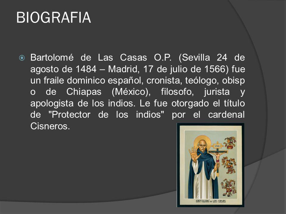 BIOGRAFIA Bartolomé de Las Casas O.P.
