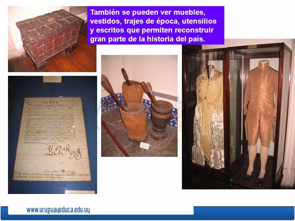 También se pueden ver muebles, vestidos, trajes de época, utensilios y escritos que permiten reconstruir gran parte de la historia del país.