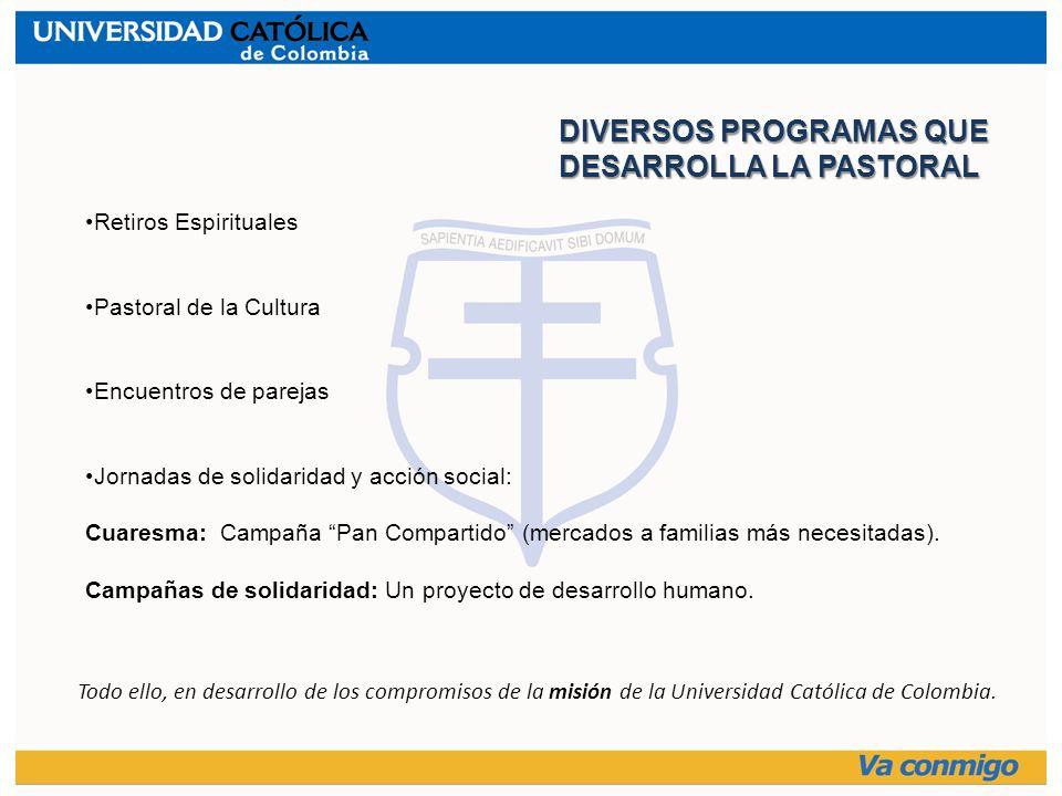 Retiros Espirituales Pastoral de la Cultura Encuentros de parejas Jornadas de solidaridad y acción social: Cuaresma: Campaña Pan Compartido (mercados