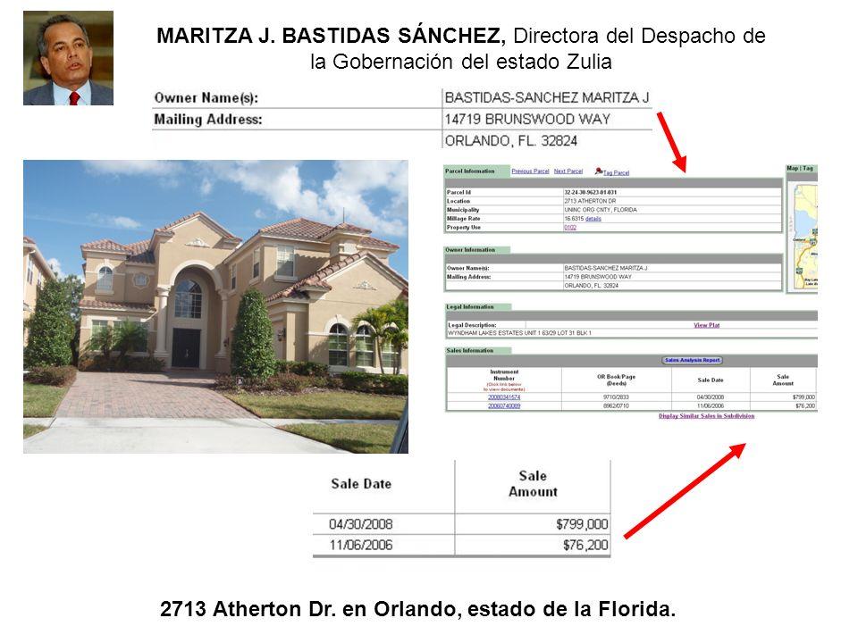 2713 Atherton Dr. en Orlando, estado de la Florida. MARITZA J. BASTIDAS SÁNCHEZ, Directora del Despacho de la Gobernación del estado Zulia