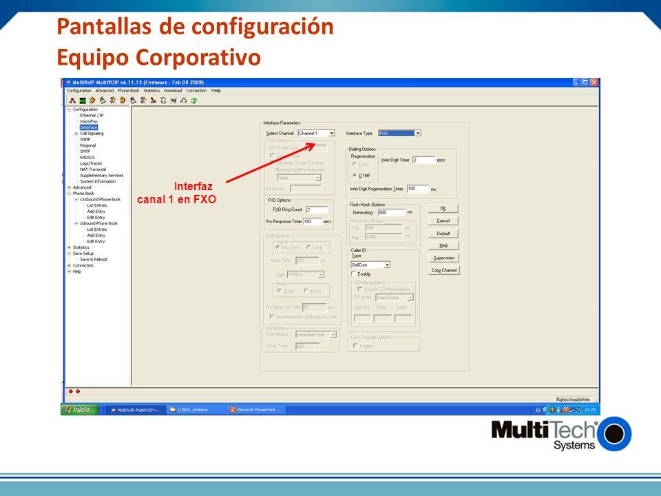 Pantallas de configuración Equipo Corporativo Interfaz canal 1 en FXO