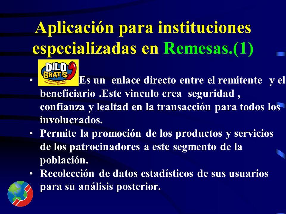 Aplicación para instituciones especializadas en Remesas.