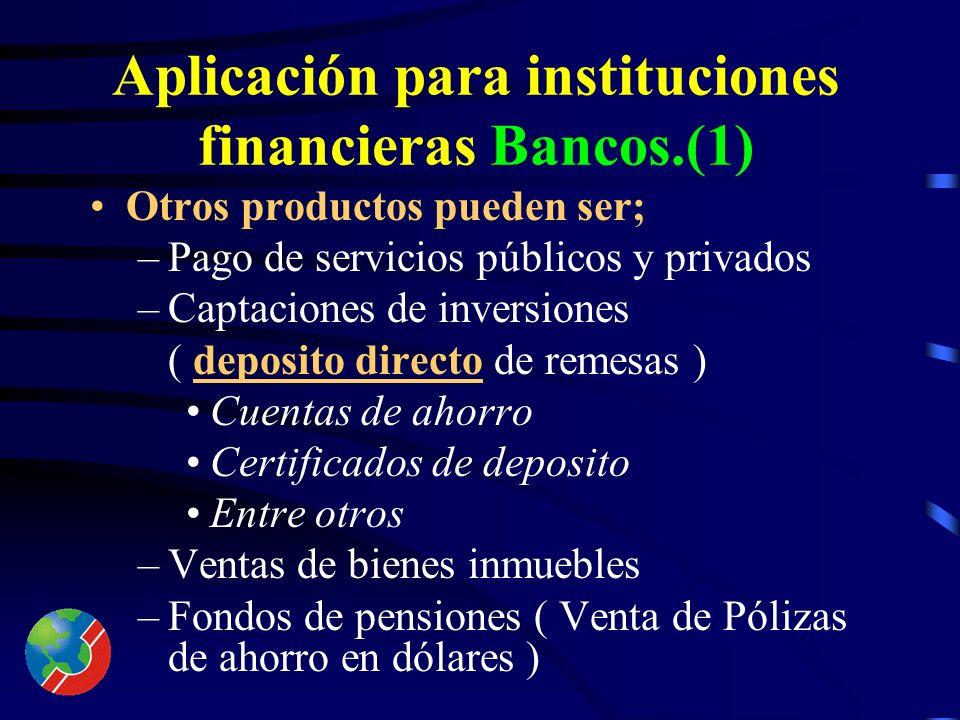 Aplicación para instituciones especializadas en Remesas.(4) Puede desarrollar un sistema que permita al migrante solicitar información financiera de s