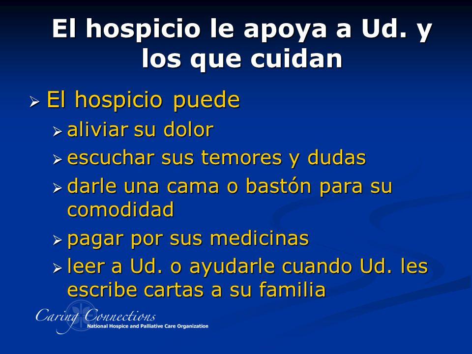 El hospicio le apoya a Ud.
