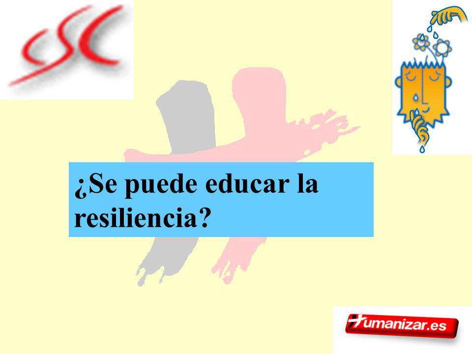 171 ¿Se puede educar la resiliencia?