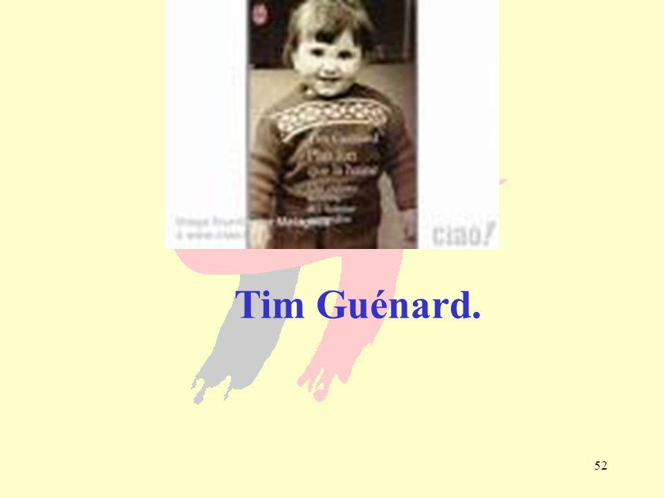 52 Tim Guénard.