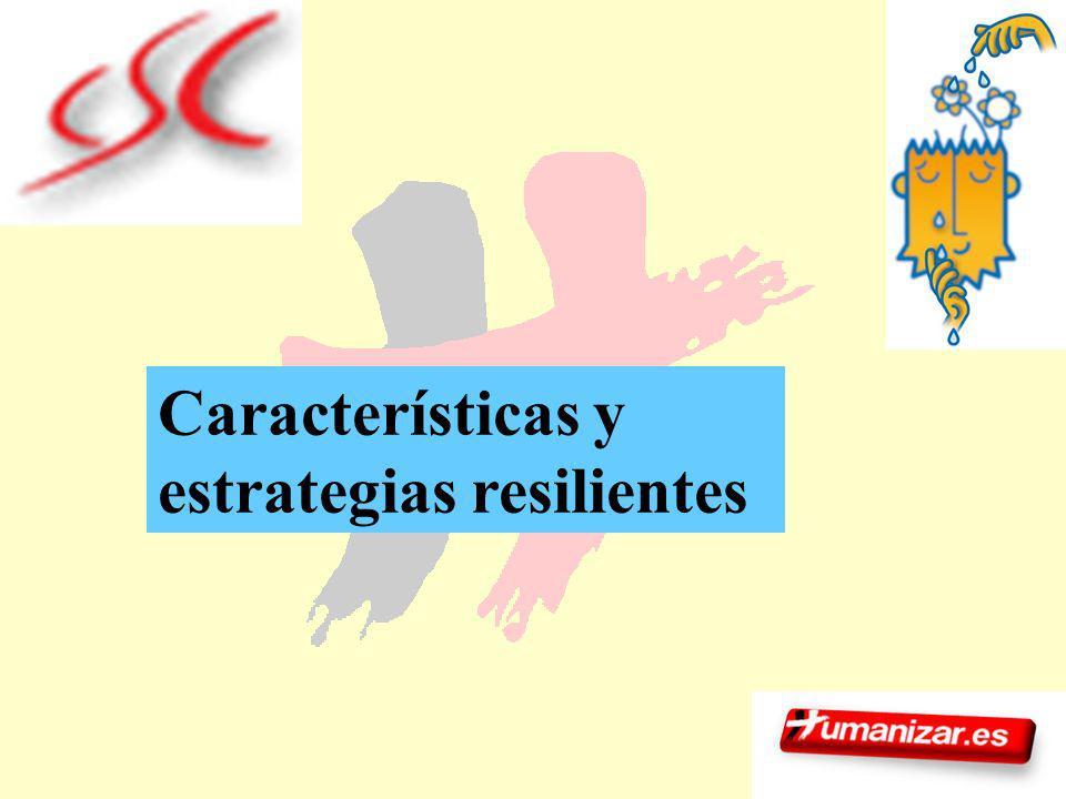 64 Características y estrategias resilientes