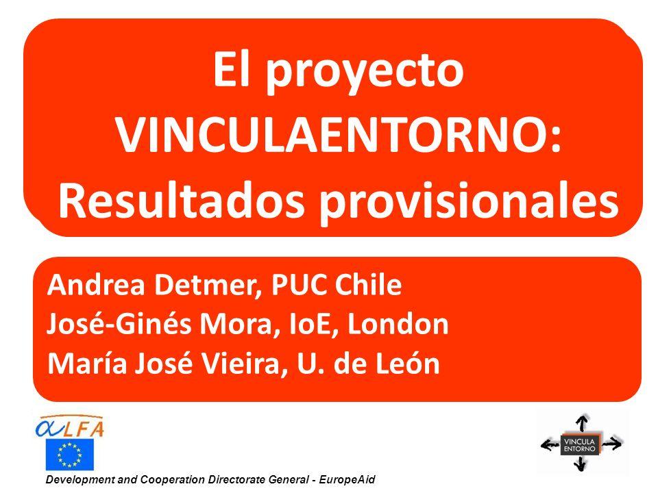Development and Cooperation Directorate General - EuropeAid Los sistemas universitarios 1.Muy diversificados: con dominancia del sector privado (menos en México y Argentina) 2.Enorme incremento de la demanda en todos los países, destacando con niveles muy altos Chile, y algo menos Argentina y Colombia.