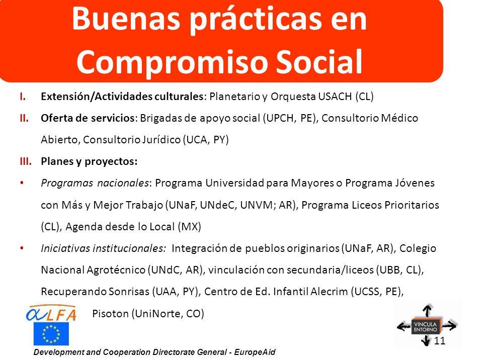 Development and Cooperation Directorate General - EuropeAid 11 Buenas prácticas en Compromiso Social I.Extensión/Actividades culturales: Planetario y