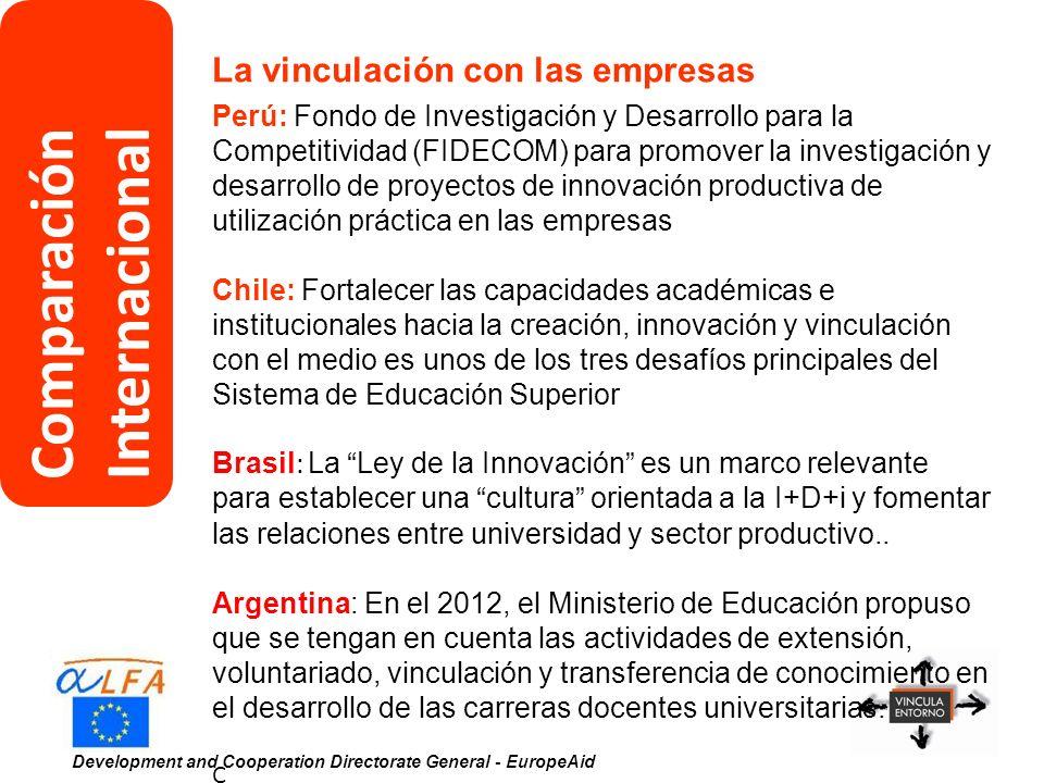 Development and Cooperation Directorate General - EuropeAid La vinculación con las empresas Perú: Fondo de Investigación y Desarrollo para la Competit