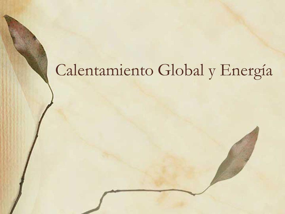 Calentamiento Global y Energía