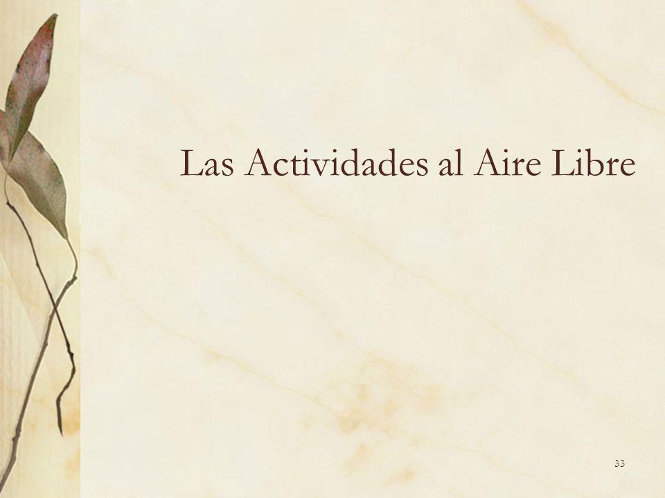 33 Las Actividades al Aire Libre