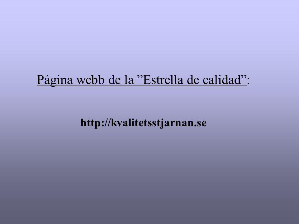 Página webb de la Estrella de calidad: http://kvalitetsstjarnan.se