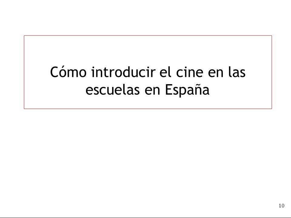 Cómo introducir el cine en las escuelas en España 10