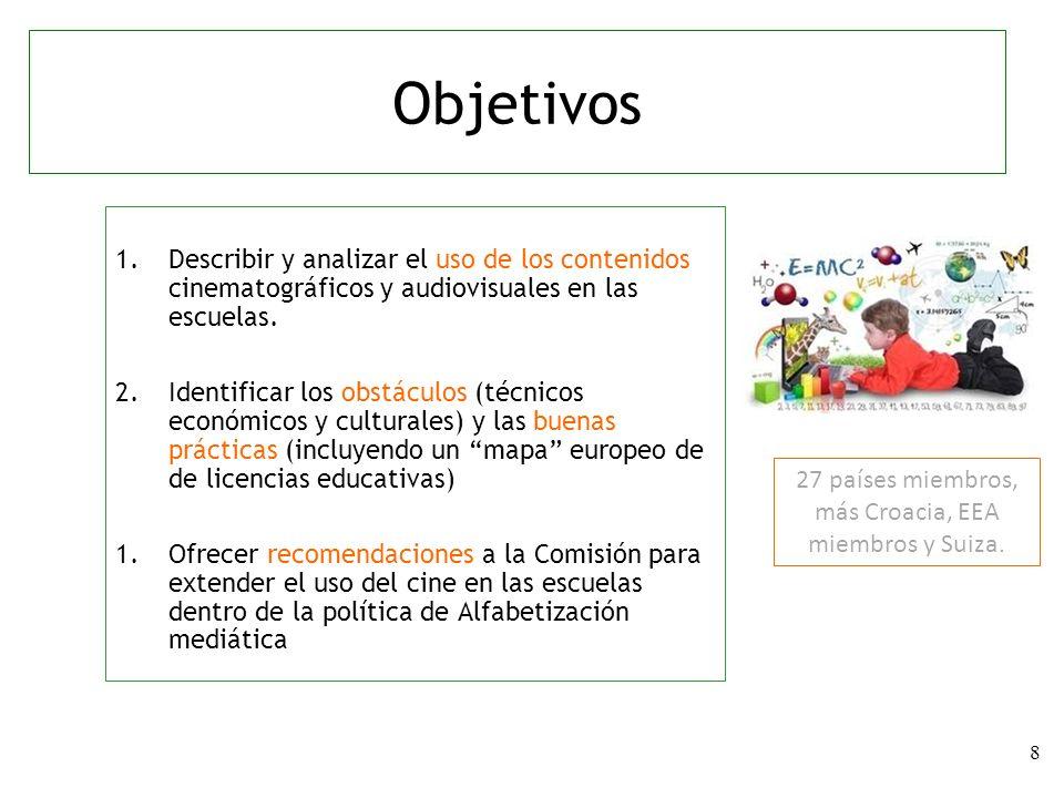 8 1.Describir y analizar el uso de los contenidos cinematográficos y audiovisuales en las escuelas. 2.Identificar los obstáculos (técnicos económicos