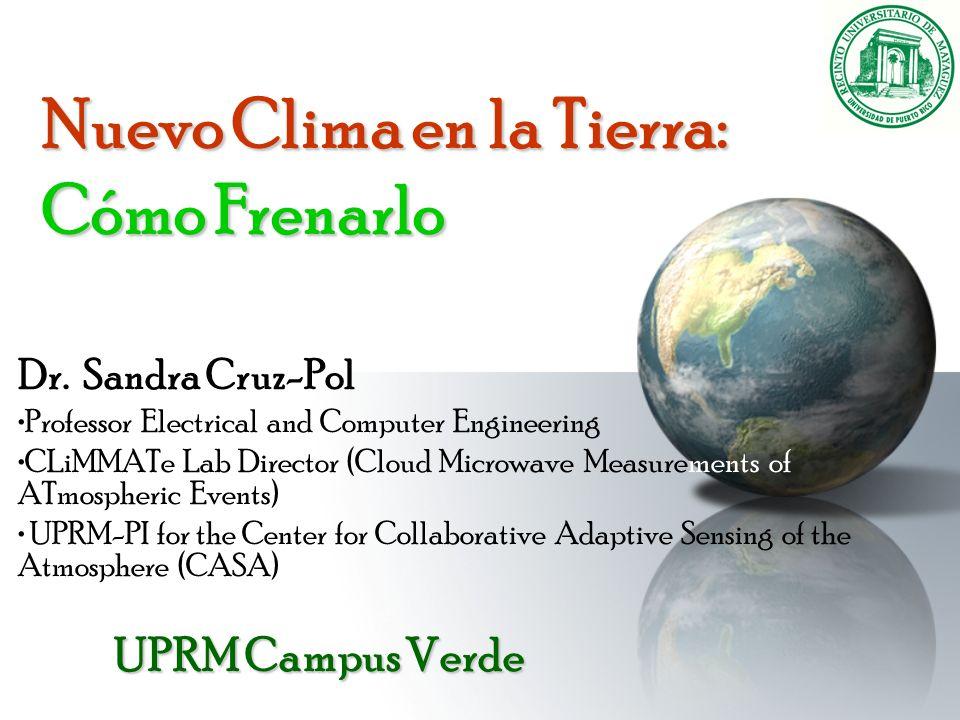 Más información en http://campusverde.uprm.edu