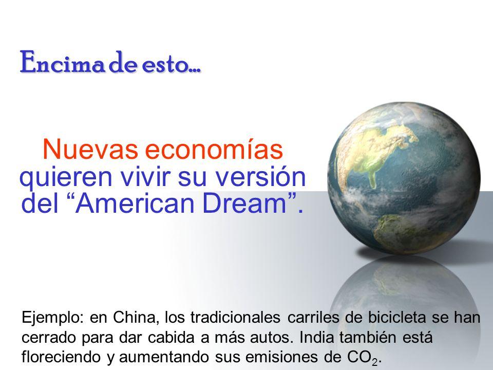 Encima de esto… Nuevas economías quieren vivir su versión del American Dream. Ejemplo: en China, los tradicionales carriles de bicicleta se han cerrad