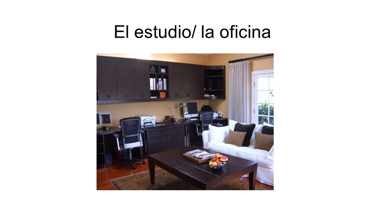 El estudio/ la oficina