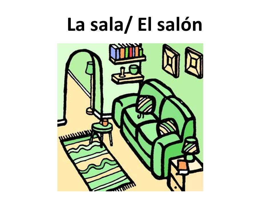 La sala/ El salón
