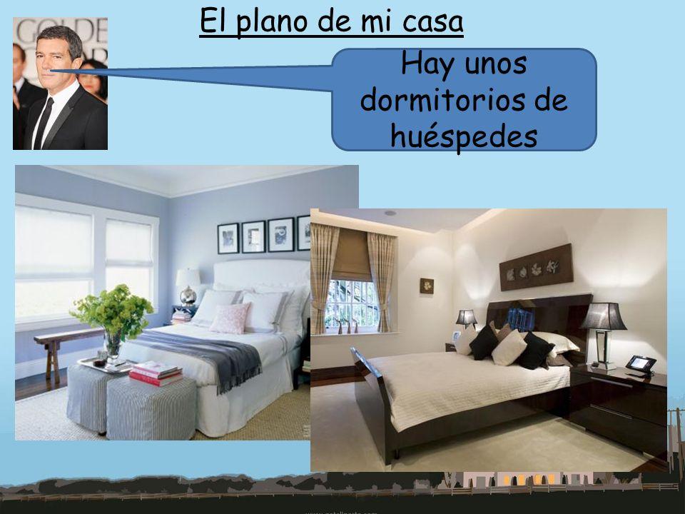 El plano de mi casa Hay unos dormitorios de huéspedes