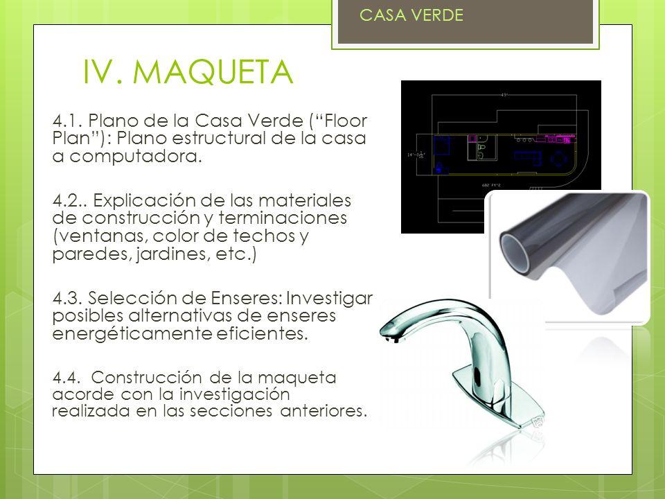 IV. MAQUETA 4.1. Plano de la Casa Verde (Floor Plan): Plano estructural de la casa a computadora. 4.2.. Explicación de las materiales de construcción