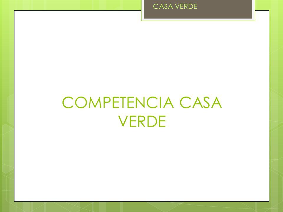 COMPETENCIA CASA VERDE CASA VERDE