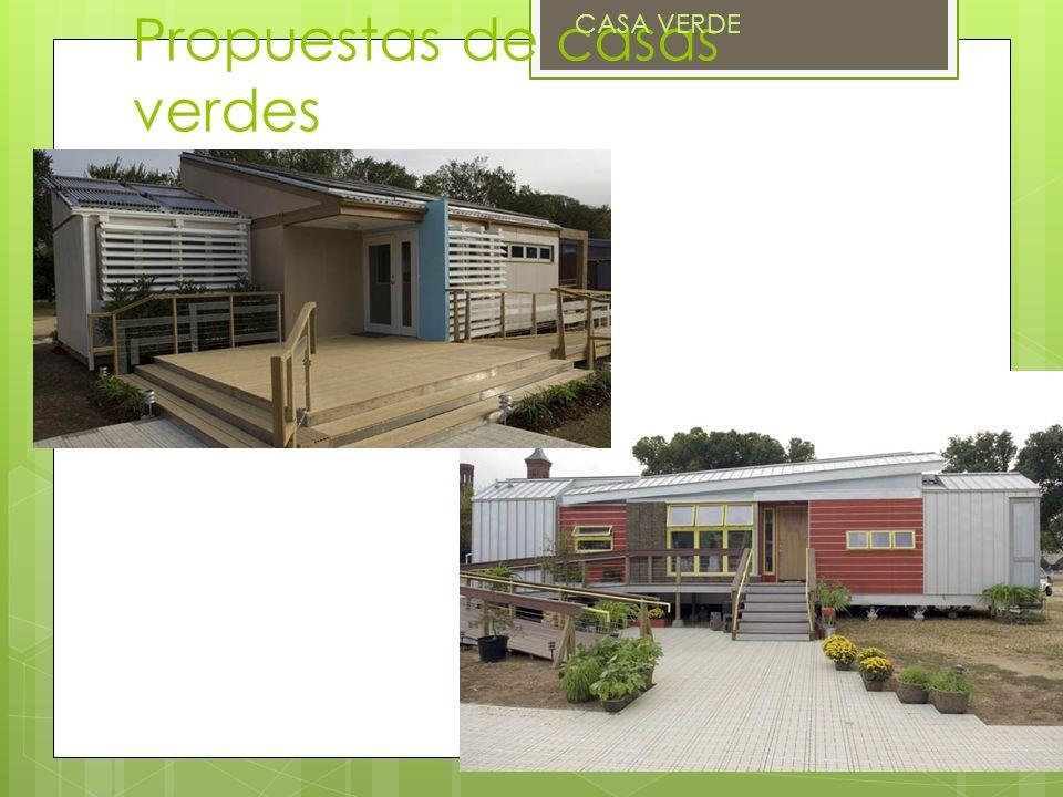Propuestas de casas verdes CASA VERDE