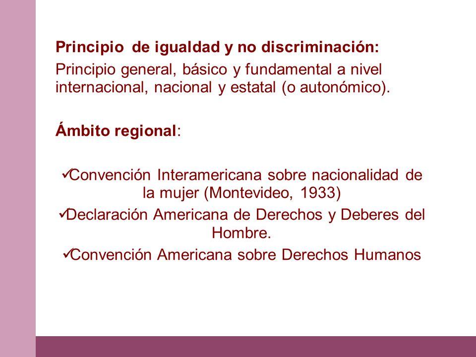 Principio de igualdad y no discriminación: Principio general, básico y fundamental a nivel internacional, nacional y estatal (o autonómico). Ámbito re