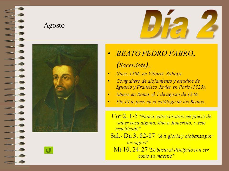 Sacerdote y fundador de la Compañía de Jesús. Nació en Loyola (1491). Fundó la Compañía de Jesús en 1540. Muere en Roma (1556) Gregorio XV lo puso en