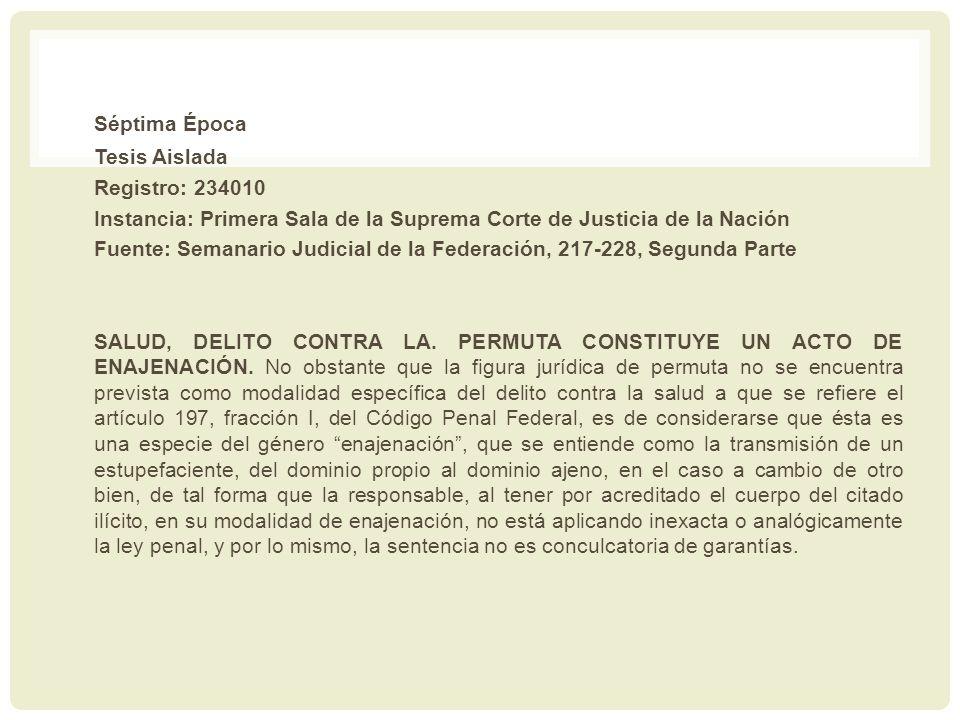Séptima Época Tesis Aislada Registro: 234010 Instancia: Primera Sala de la Suprema Corte de Justicia de la Nación Fuente: Semanario Judicial de la Fed