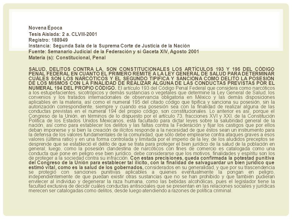 Novena Época Tesis Aislada: 2 a. CLVIII-2001 Registro: 188949 Instancia: Segunda Sala de la Suprema Corte de Justicia de la Nación Fuente: Semanario J