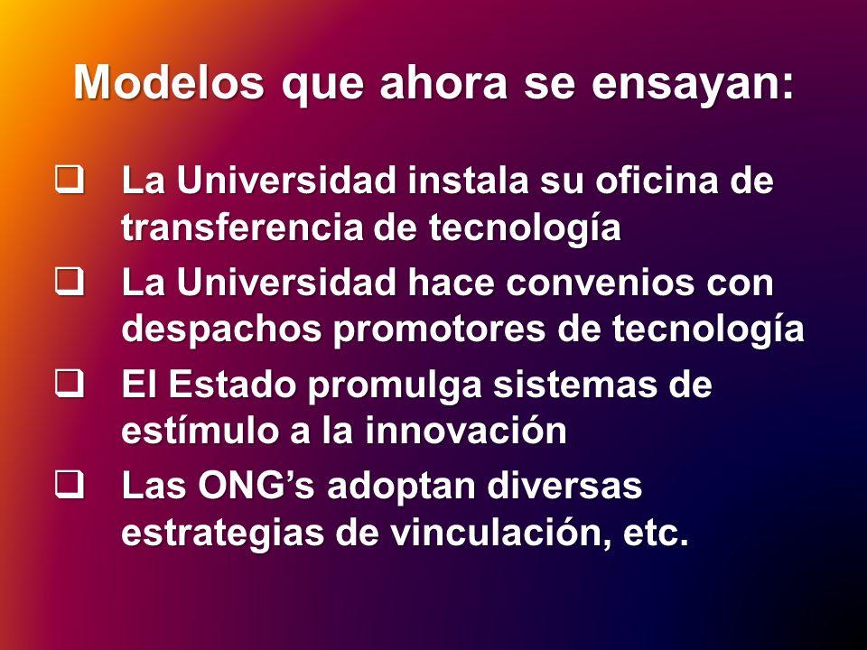 Modelos que ahora se ensayan: La Universidad instala su oficina de transferencia de tecnología La Universidad instala su oficina de transferencia de t