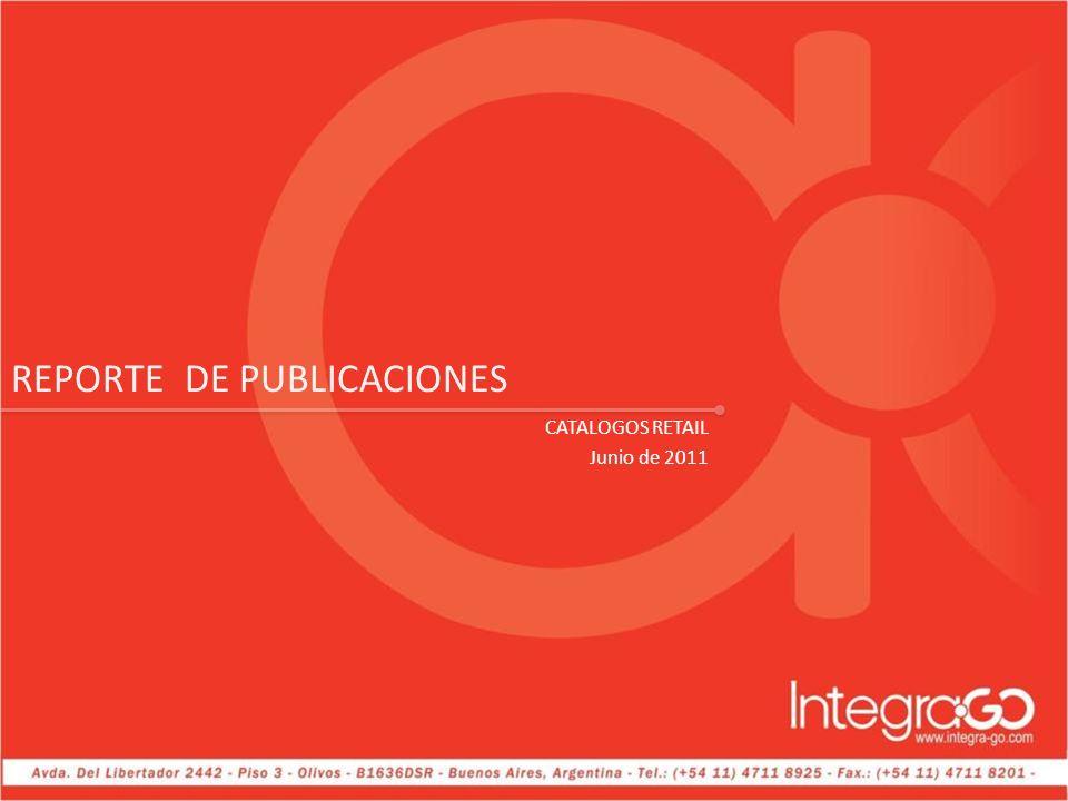 REPORTE DE PUBLICACIONES CATALOGOS RETAIL Junio de 2011