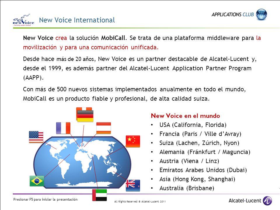 All Rights Reserved © Alcatel-Lucent 2011 New Voice crea la solución MobiCall. Se trata de una plataforma middleware para la movilización y para una c