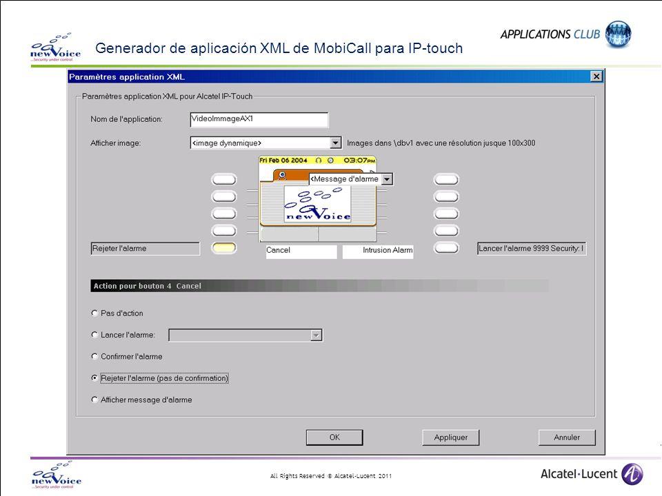 All Rights Reserved © Alcatel-Lucent 2011 Generador de aplicación XML de MobiCall para IP-touch