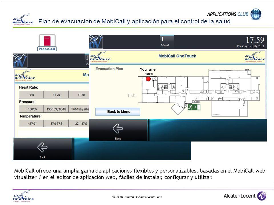 All Rights Reserved © Alcatel-Lucent 2011 Plan de evacuación de MobiCall y aplicación para el control de la salud MobiCall ofrece una amplia gama de a