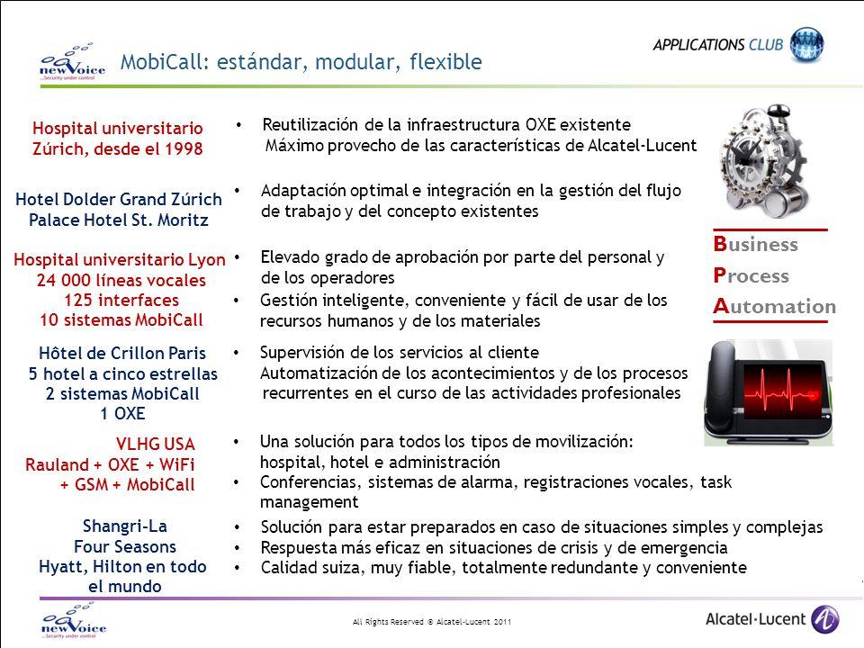 All Rights Reserved © Alcatel-Lucent 2011 Business Process Automation Adaptación optimal e integración en la gestión del flujo de trabajo y del concep