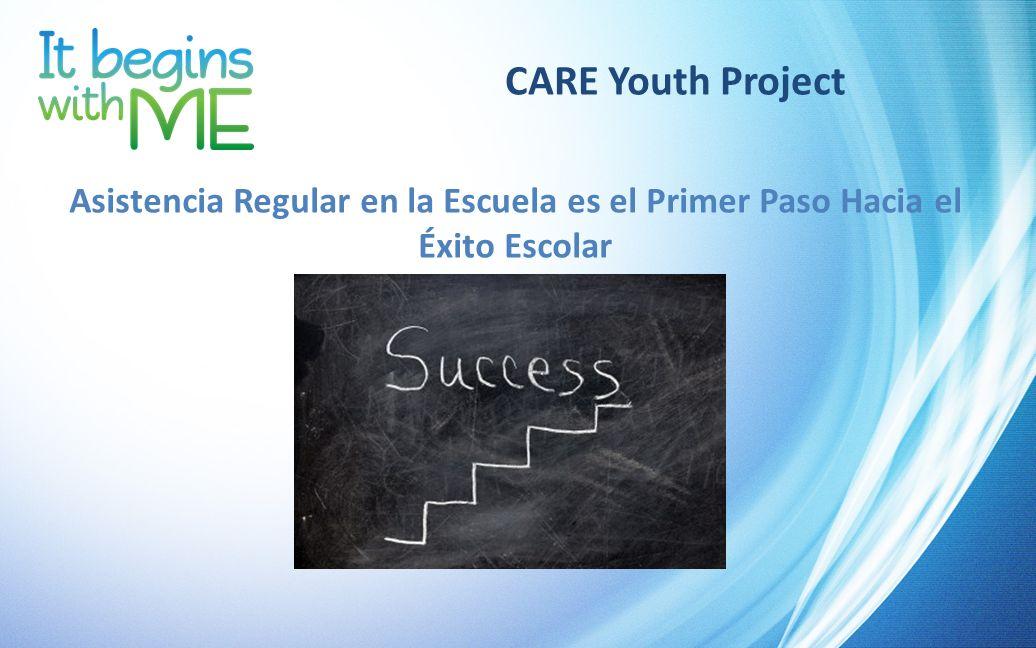 CARE Youth Project Asistencia Regular en la Escuela es el Primer Paso Hacia el Éxito Escolar
