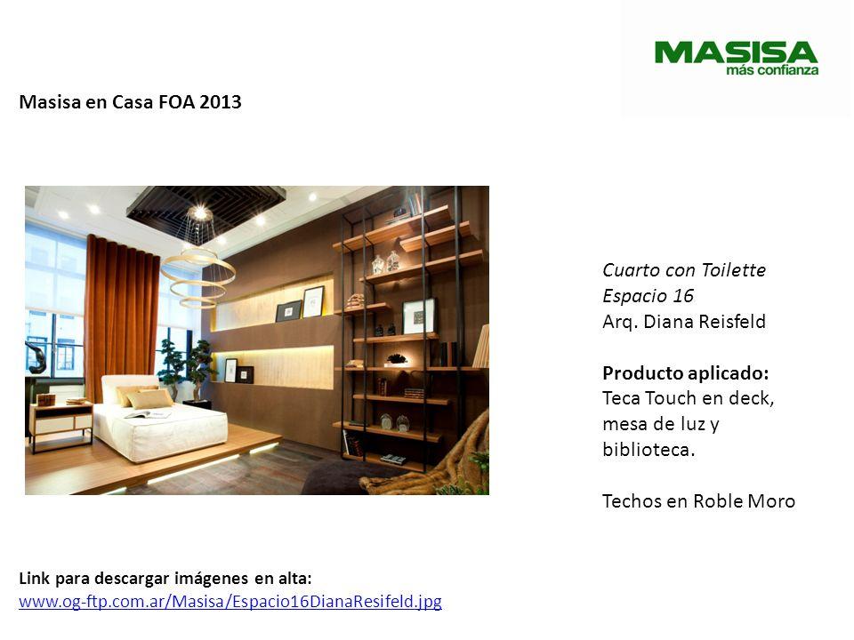 Masisa en Casa FOA 2013 Cuarto con Toilette Espacio 16 Arq. Diana Reisfeld Producto aplicado: Teca Touch en deck, mesa de luz y biblioteca. Techos en