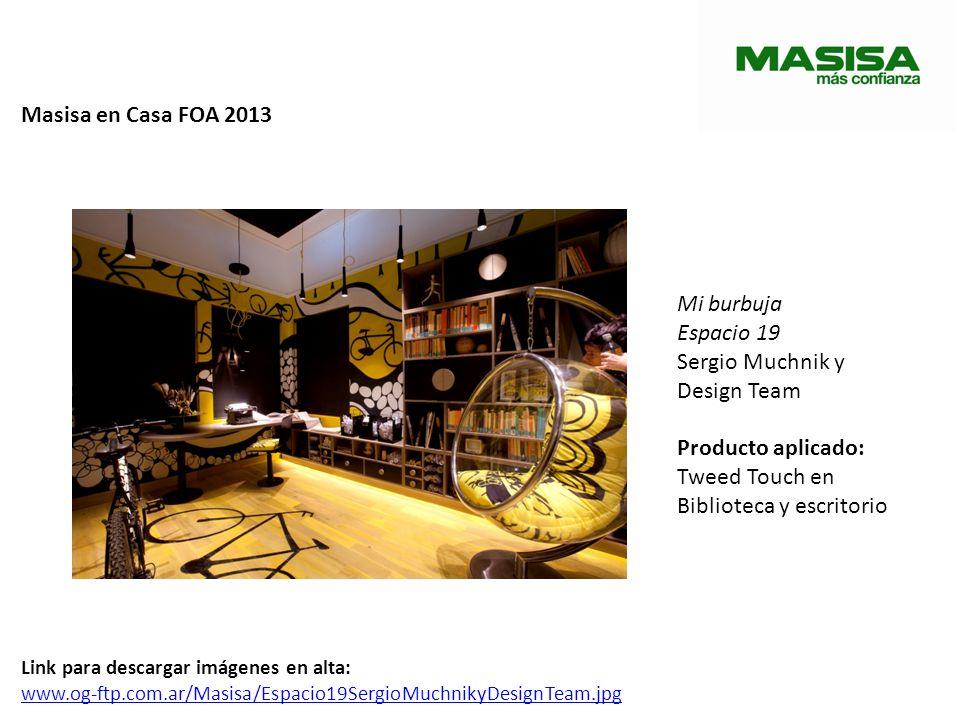 Masisa en Casa FOA 2013 Mi burbuja Espacio 19 Sergio Muchnik y Design Team Producto aplicado: Tweed Touch en Biblioteca y escritorio Link para descarg