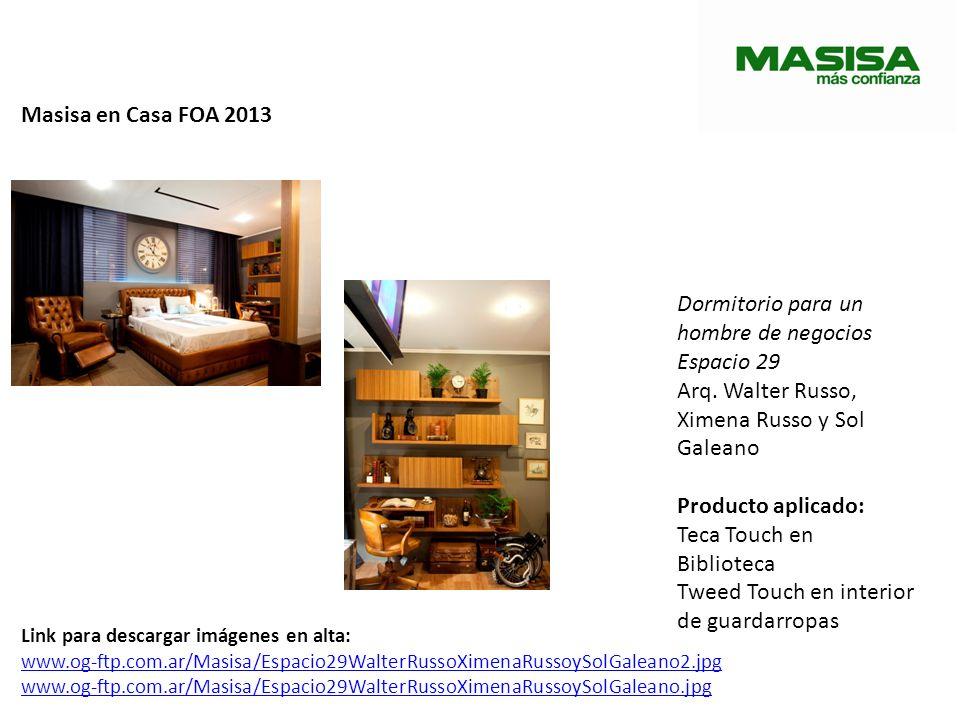 Masisa en Casa FOA 2013 Dormitorio para un hombre de negocios Espacio 29 Arq. Walter Russo, Ximena Russo y Sol Galeano Producto aplicado: Teca Touch e