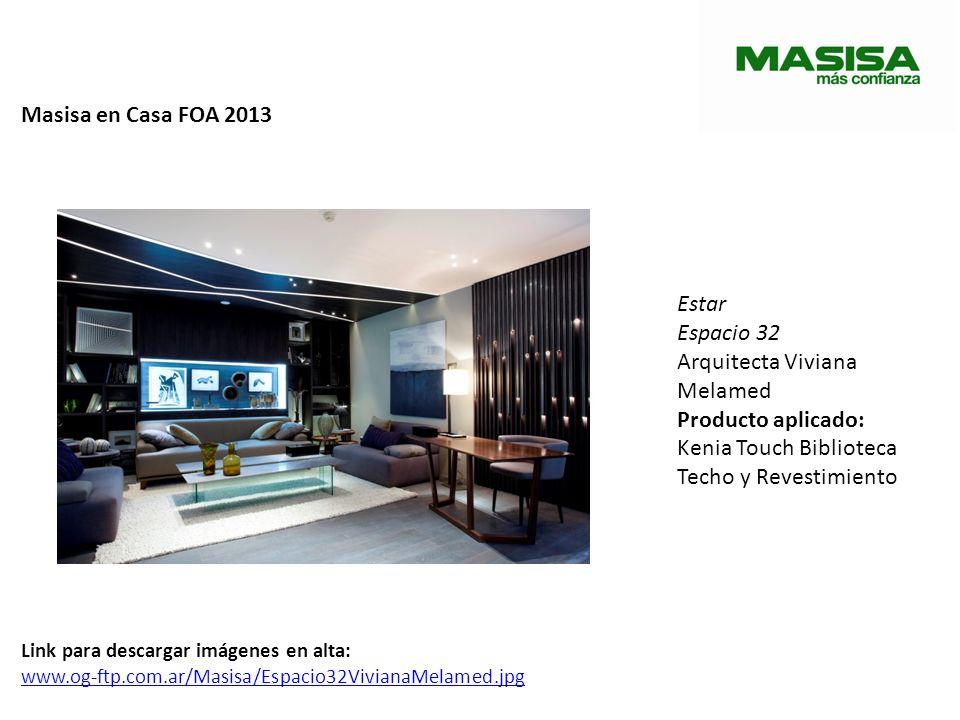 Masisa en Casa FOA 2013 Estar Espacio 32 Arquitecta Viviana Melamed Producto aplicado: Kenia Touch Biblioteca Techo y Revestimiento Link para descarga
