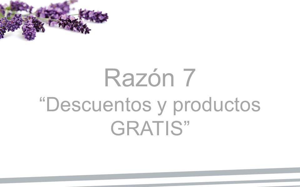 Razón 7 Descuentos y productos GRATIS