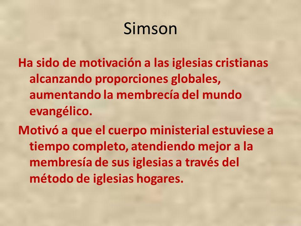 Simson Ha sido de motivación a las iglesias cristianas alcanzando proporciones globales, aumentando la membrecía del mundo evangélico. Motivó a que el