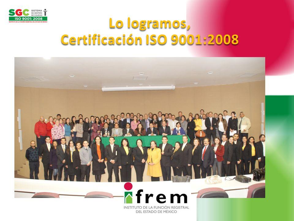 Lo logramos, Certificación ISO 9001:2008