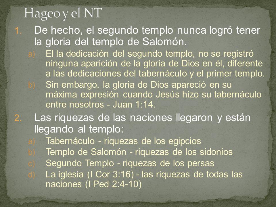1. De hecho, el segundo templo nunca logró tener la gloria del templo de Salomón. a) El la dedicación del segundo templo, no se registró ninguna apari