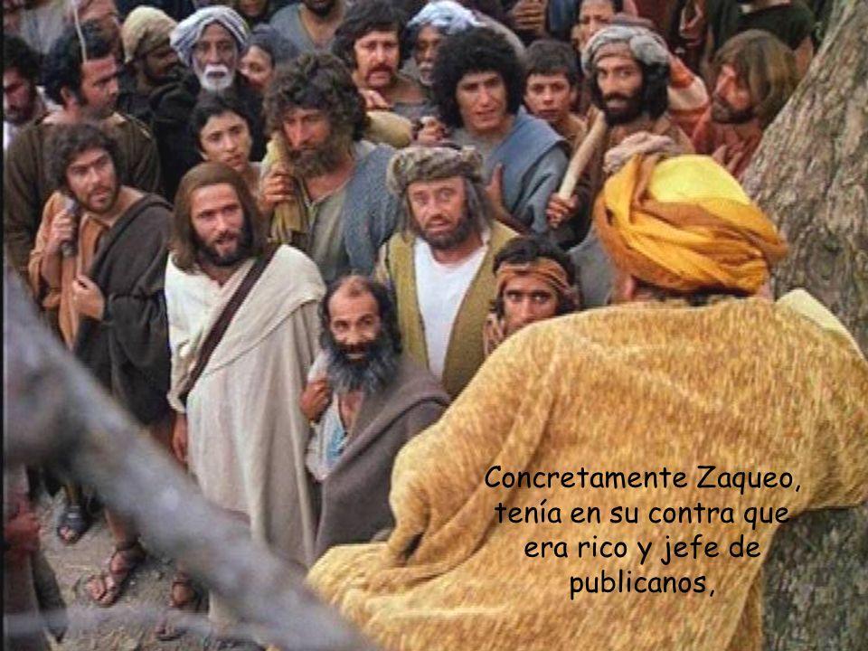 Era la gente que por estar perdida, Él había venido precisamente a buscar.