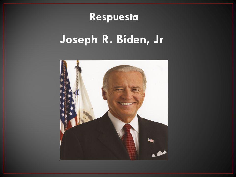 Joseph R. Biden, Jr Respuesta